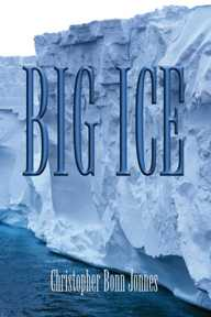 BIG ICE is the second C.B. Jonnes suspense novel. Order an autographed first edition of the book directly from the author now!